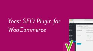 Yoast WooCommerce SEO 13.9 Download WordPress Plugin for Free + (Update)